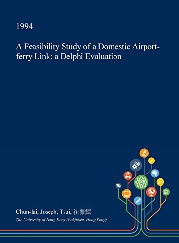 a-feasibility-study-of-a-domestic-airport-ferry-link-a-delphi-evaluation