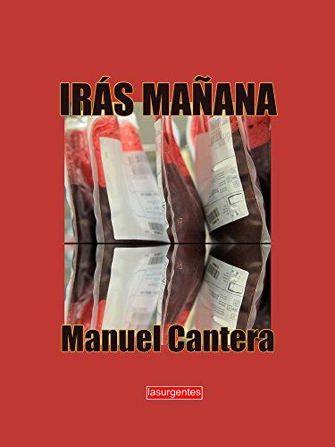 IRÁS MAÑANA por Manuel Cantera