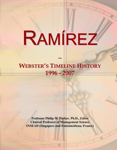 Ram¿rez: Webster's Timeline History, 1996 - 2007