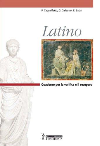 Latino. Quaderno per la verifica e il recupero. Per i Licei e gli Ist. magistrali
