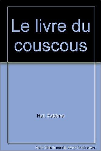 En ligne Le Livre du couscous epub, pdf