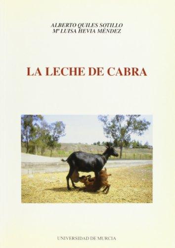 Leche de Cabra, La