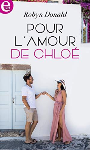 Pour l'amour de Chloé (E-LIT) (French Edition)