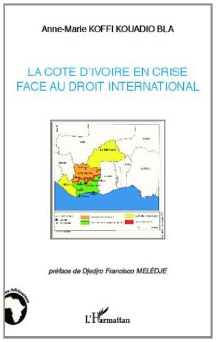 La Côte d'Ivoire en crise face au droit international