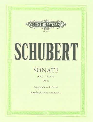 Partition classique EDITION PETERS SCHUBERT FRANZ - ARPEGGIONE SONATA IN A MINOR D821 - VIOLA AND PIANO Alto