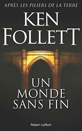 Un Monde sans fin (BEST-SELLERS) (French Edition)