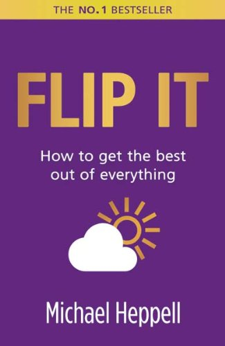 flip-it-how-to-get-the-best-out-of-everything