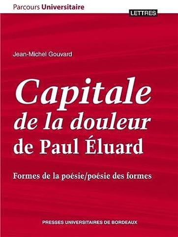 Capitale de la douleur de Paul Eluard : Formes de