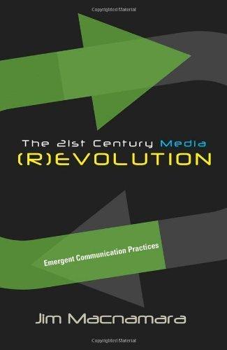 The 21st Century Media (R)evolution: Emergent Communication Practices 1st printing edition by Macnamara, Jim (2009) Paperback