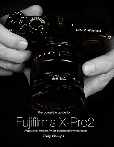 the-complete-guide-to-fujifilms-x-pro2