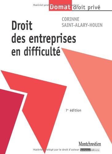 Droit des entreprises en difficulté par Corinne Saint-Alary Houin