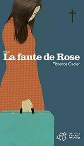 """Afficher """"La faute de Rose"""""""