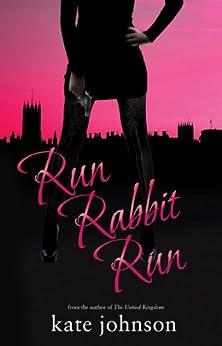 Run Rabbit Run (Sophie Green Mysteries) (Choc Lit) by [Johnson, Kate]