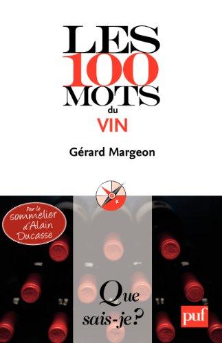 Les 100 mots du vin: « Que sais-je ? » n° 3855