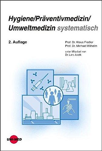 Hygiene/Präventivmedizin/Umweltmedizin systematisch (Klinische Lehrbuchreihe)