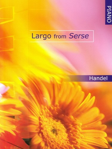 Handel: Largo from Serse (Piano Solo)