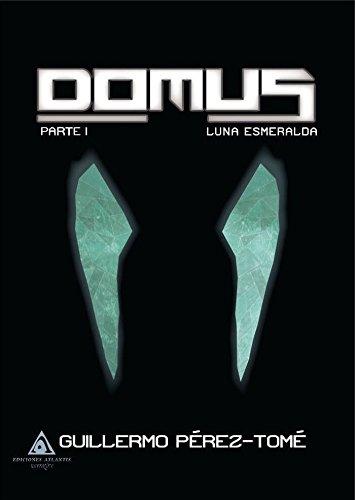 Domus. Luna Esmeralda
