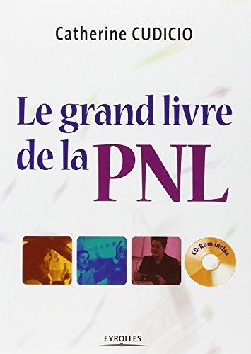 Le grand livre de la PNL (1Cédérom)