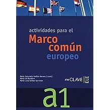 Marco común A1: Actividades para el Marco común europeo de referencia para las lenguas