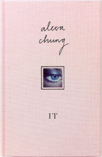 It by Chung, Alexa (2013) Hardcover