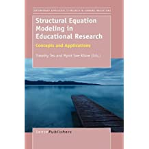 Structural Equation Modeling in Educational Research: Concepts and Applications (Contemporary Approaches to Research in Learning Innovations, Band 2)