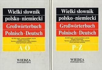 Großwörterbuch Polnisch-Deutsch; Wielki slownik polsko-niemiecki. 2 Bnd. Band 1 und 2