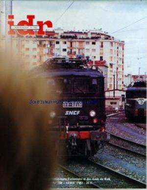 INDEPENDANT DU RAIL (L') [No 248] du 01/04/1985 - MODELISME - EDITORIAL - LANCEMENT DÔÇÖUNE SERIE MARCHANDISES DE 20 T - LA BB 8100 DE ROCO PAR PMF - LA Z 2N DE JOUEF PAR PMF - DOSSIER PO AU 1 - 87 (2) - LES MOTRICES L DES TRAMWAYS PARISIENS DE BEC-TRAM PAR WINTER ÔÇô ACTUALITE - EN TURQUIE MODERNE PAR D. SERET ÔÇô DOCUMENTS - LE RAPIDE LYON-PARIS EN 1897 PAR G. FAIVRE ÔÇô TRANSPORTS EN COMMUN RATTACHES AUX CDF DE LÔÇÖAL (13) - LOCOMOTIVES ARTICULEES (11) LES GARRATT (6) PAR par Collectif