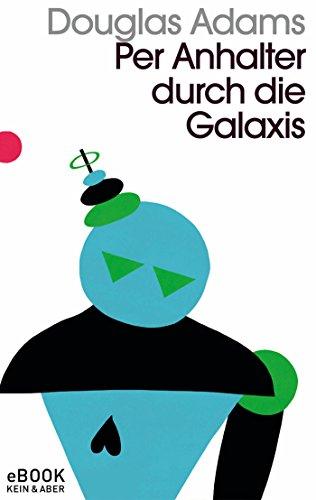 Per Anhalter durch die Galaxis: Band 1 der fünfbändigen »Intergalaktischen Trilogie« (Adams Band)
