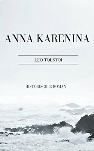 Karenina Anna Kindle-bücher, (Anna Karenina: Historischer Roman)