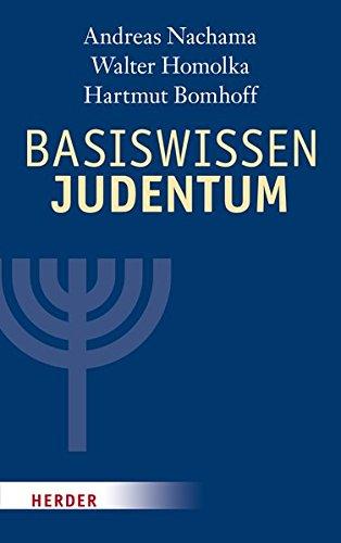 Basiswissen Judentum: Mit einem Vorwort von Rabbiner Henry Brandt