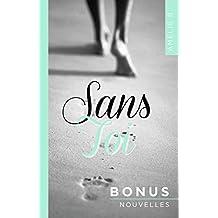 Sans Toi : Bonus