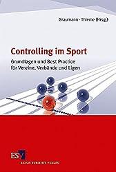 Controlling im Sport: Grundlagen und Best Practice für Vereine, Verbände und Ligen