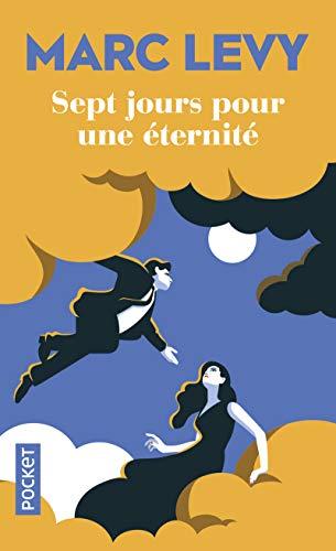 Sept Jours pour une Éternité (Pocket) por Marc Levy