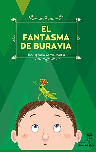 El Fantasma de Buravia por José Ignacio García Martín