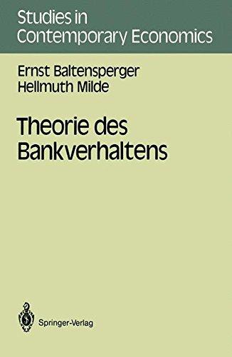 Theorie des Bankverhaltens (Studies in Contemporary Economics) by Ernst Baltensperger (2013-10-04)