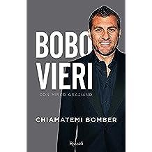 Chiamatemi Bomber (Italian Edition)