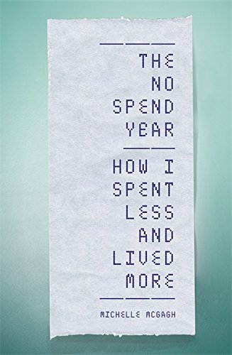 the-no-spend-year-how-i-spent-less-and-lived-more