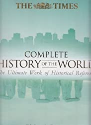 Times Complete History of the World by Richard Overy (2001-01-01)