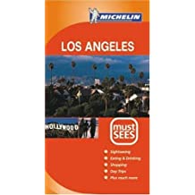 Los Angeles Must Sees 2004 (Michelin Must Sees) by Michelin Staff (2004-08-06)