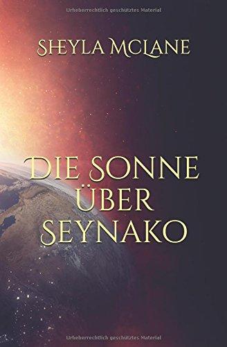 Buchseite und Rezensionen zu 'Die Sonne über Seynako' von Sheyla McLane