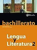 Lengua y Literatura 2 Bachillerato - 9788421664599