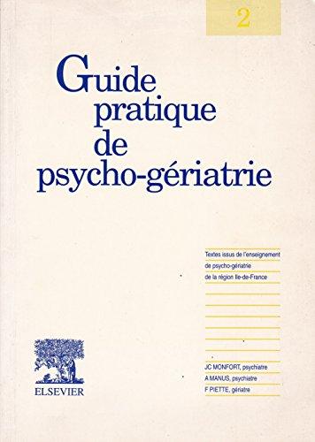 Guide Pratique De Psycho-Geriatrie
