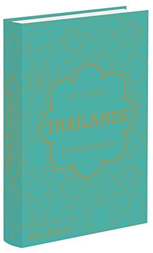 Thaïlande : Le livre de cuisine par Jean-Pierre Gabriel