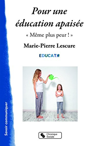 Pour une éducation apaisée :