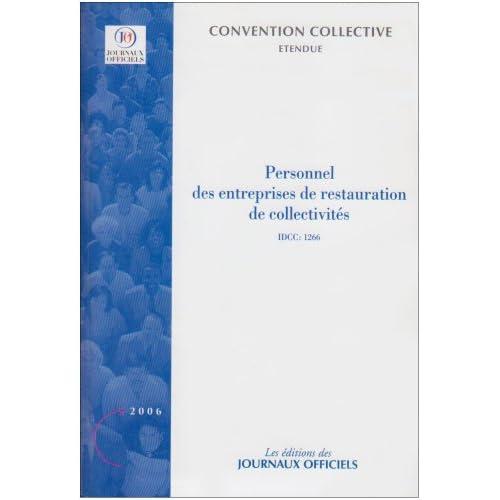 Personnel des entreprises de restauration de collectivités : convention collective étendue : IDCC 1266