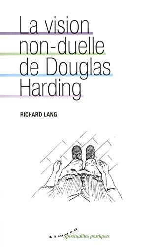 La vision non-duelle de Douglas Harding par Richard Lang
