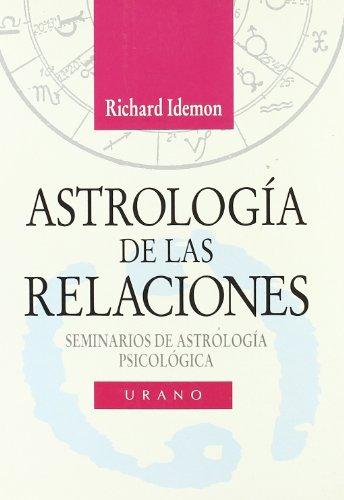 Astrologia de Las Relaciones por Richard Idemon
