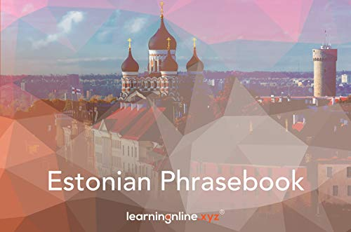 Estonian Extended Phrasebook (English Edition)