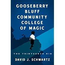 Gooseberry Bluff Community College of Magic: The Thirteenth Rib