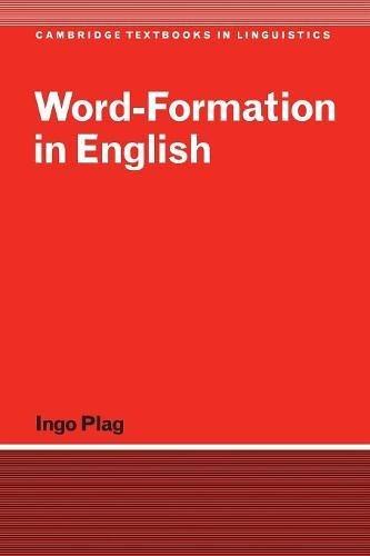 Word-Formation in English Paperback (Cambridge Textbooks in Linguistics)